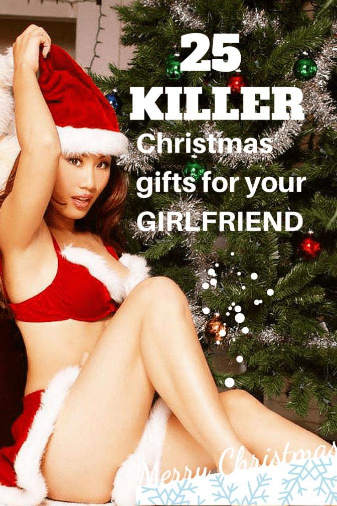 25 Killer Christmas Gifts for your gifrlfriend