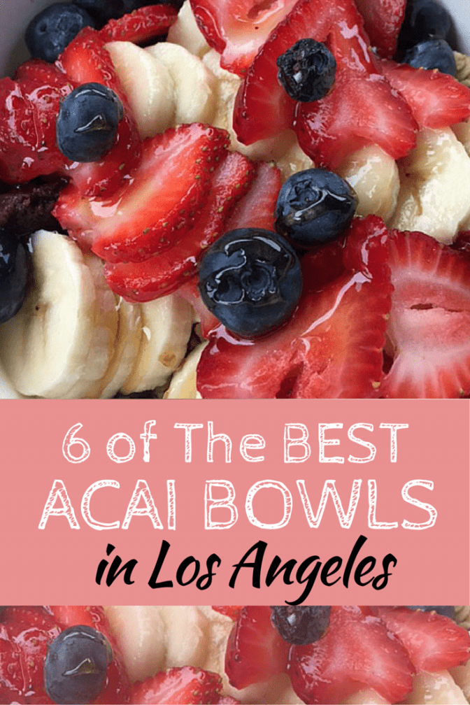 The BEST Acai Bowl in Los Angeles