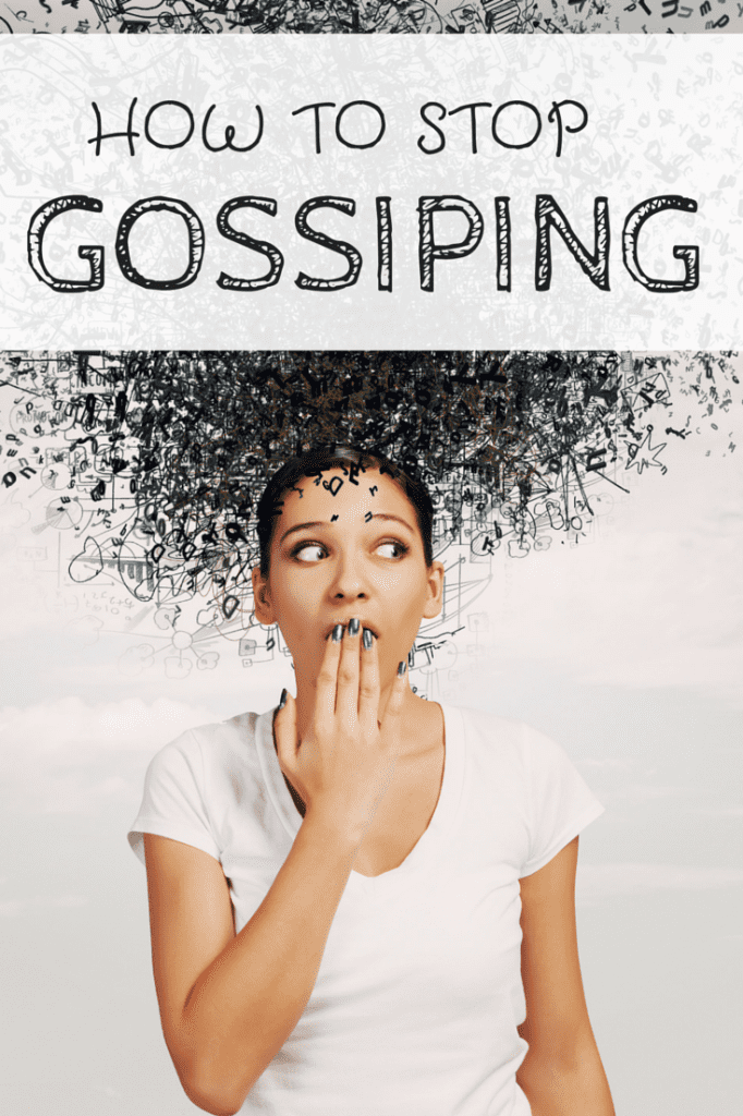 How to Stop GOSSIPING!