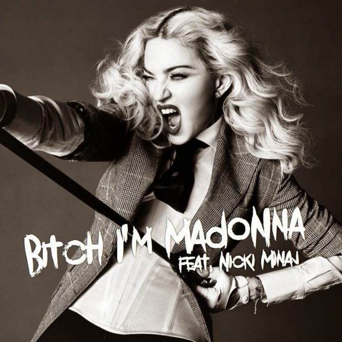 bitch im madonna